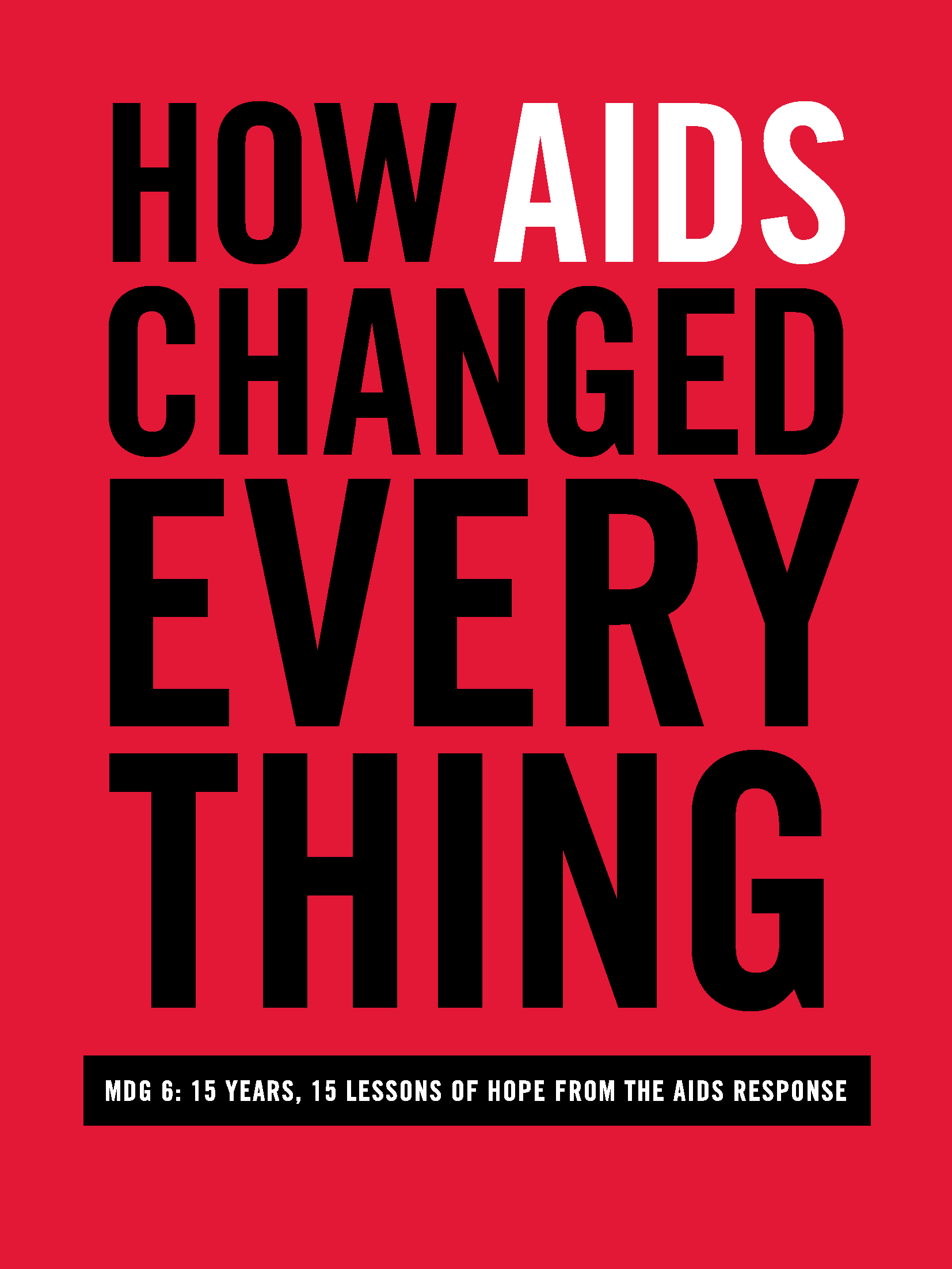 How Aids Changed Every Thing